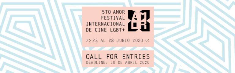 (Español) 5to AMOR Festival Internacional de Cine LGBT+  abre convocatoria 2020